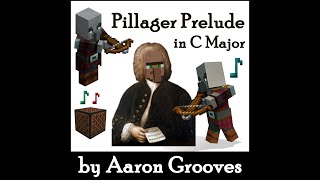 """Pillager Prelude""  Making Pillagers Play Bach in Minecraft!"