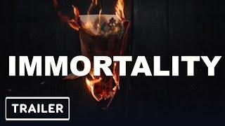 Immortality - Reveal Trailer   E3 2021