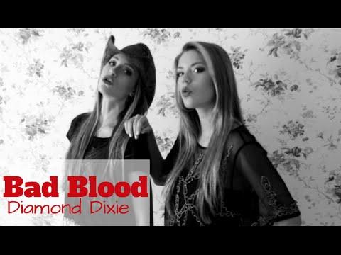 Bad Blood Lyrics Taylor Swift [Cover]