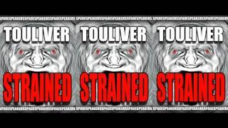Touliver - Strained ( Original Mix )