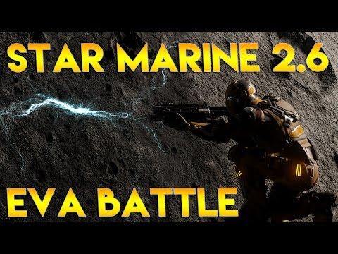 Star Citizen Alpha 2.6 | STAR MARINE EVA BATTLE | Part 305 (Star Citizen 2.6 Gameplay)