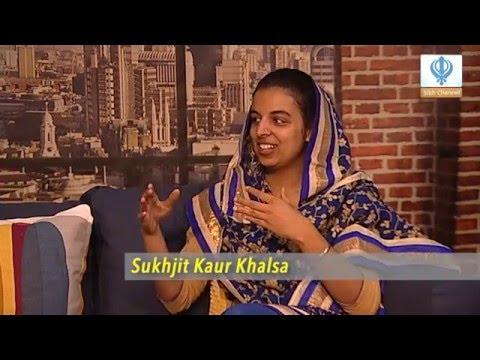 030516 Sikh Channel Special Interview: Sukhjit Kaur Khalsa @SukhjitKhalsa