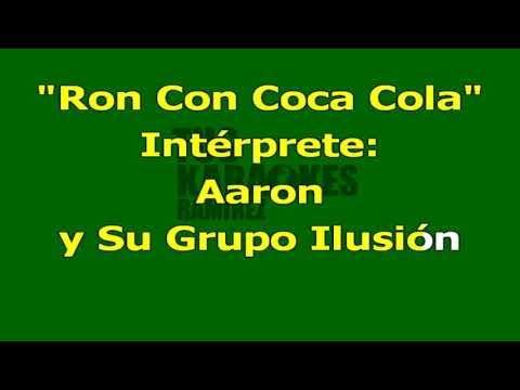 Karaoke Ron Con Coca Cola Aaron y Su Grupo Ilusión