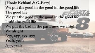 Goodlife-song with lyrics (from fast and furious 8)