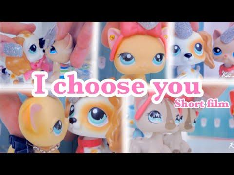 Littlest Pet Shop: I choose you (Short Film)