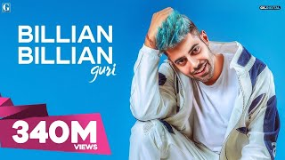 GURI : Billian Billian (Official ) Sukhe | Satti Dhillon | Gk.Digital | Geet MP3