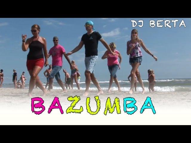 Balli di gruppo - BAZUMBA - Dj Berta - Nuovo tormentone 2014 2015