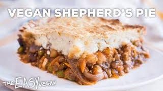 Easy Vegan Shepherd's Pie - Lentil & Chickpea