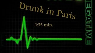 Drunk in Paris - Type O Negative  -EDITED (2:35 )