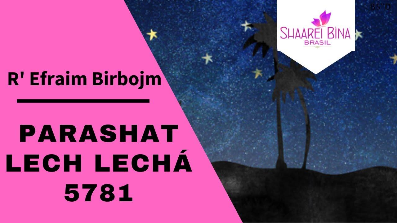 Parashat Lech Lechá 5781/ 2020