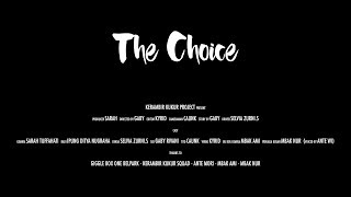 The Choice (Short Movie) - Bloopers & Cut Scene