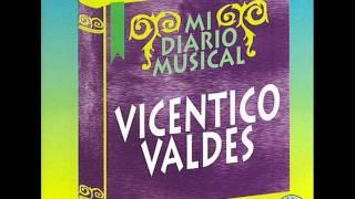 VICENTICO VALDES  PLAZOS TRAICIONEROS (SM).wmv