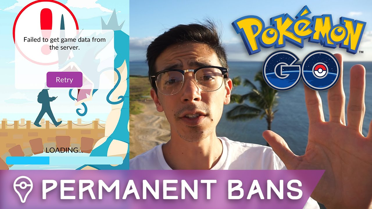 niantic is issuing permanent bans in pokÉmon go - youtube