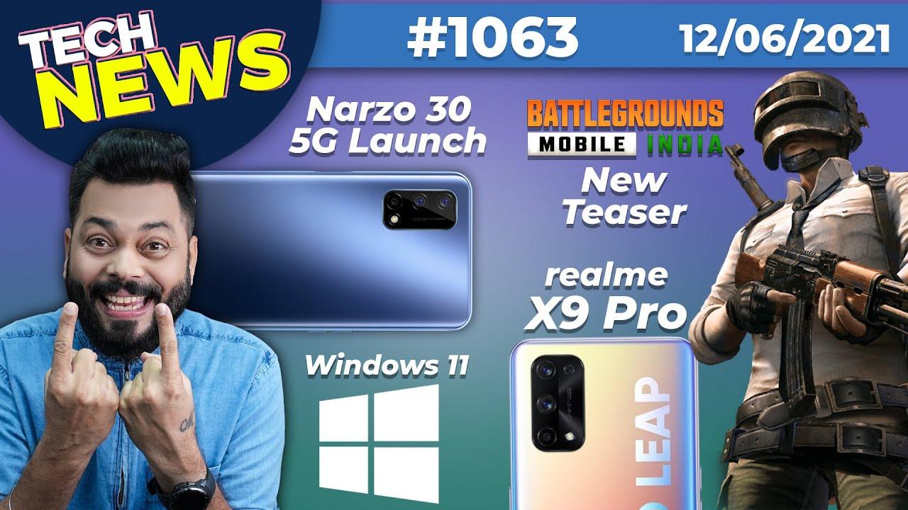 Download BGMI New Teaser, realme Narzo 30 5G Launch, Galaxy Z Fold 3, realme X9 Pro Specs,Windows 11-#TTN1063