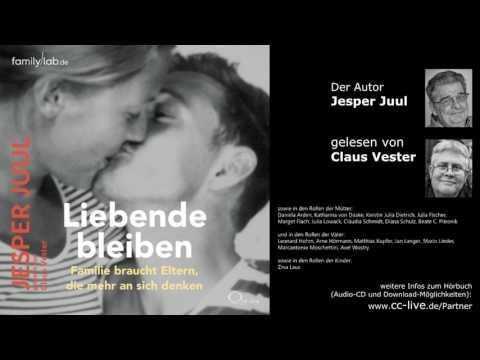 Liebende bleiben: Familie braucht Eltern, die mehr an sich denken YouTube Hörbuch Trailer auf Deutsch