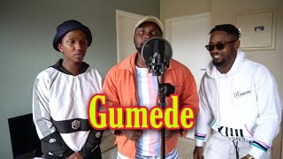Gumede ft Lethulight and Reasons (Freestyle)