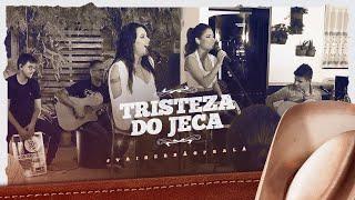 Day e Lara - Tristeza do Jeca | DVD #VaiSerBãoPraLá