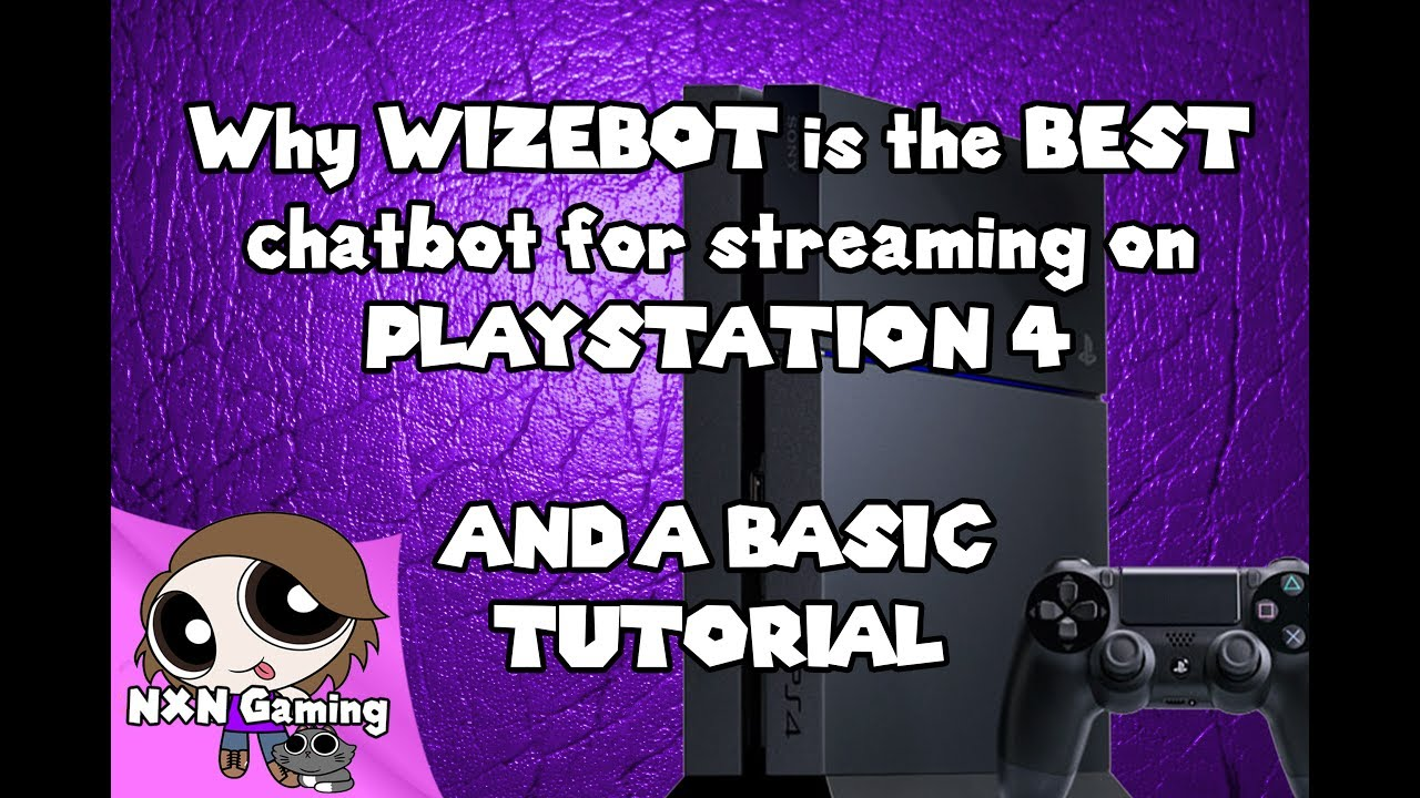 Best bot for streaming on twitch via a ps4 wizebot basic tutorial best bot for streaming on twitch via a ps4 wizebot basic tutorial for ps4 shows new followers ccuart Image collections