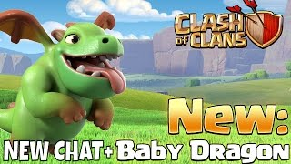 BABY DRAGON = NEW TROOP (REG. ELIXIR) + NEW CHAT / FRIENDLY CHALLENGE in Clash Of Clans : SNEAK PEEK(NOTE: BABY DRAGON WILL BE AVAILABLE AT TH9 NOT TH10 - Was a late change! Sorry for the mixup! Enjoy! Baby Dragon is the Newest Troop in Clash of ..., 2016-05-22T11:59:21.000Z)