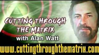 Cutting Through The Matrix - Alan Watt June 6, 2011