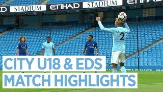 City U18S v Newcastle & EDS v Chelsea | MATCH HIGHLIGHTS