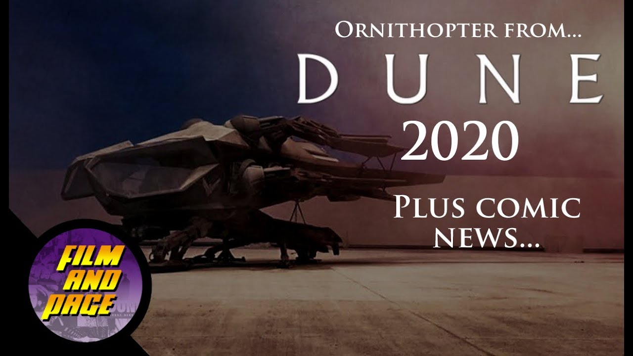 Road To Dune, Episode 80, Looking at the ornithopter of Dune 2020, and Graphic Novel preview art.