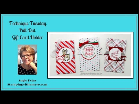Technique Tuesday Pull Out Gift Card Holder