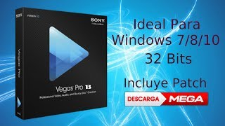 Descarga  SONY VEGAS PRO 13 // 32  bits para Windows 7/8/8.1/10 (2018)