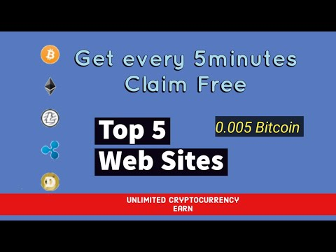 Top 5 Website 2020 | Earn Unlimited Cryptocurrency | Claim Every 5 Minutes crypto