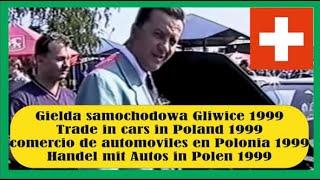 Giełda samochodowa Gliwice 1999 r - Austausch Auto in Polen