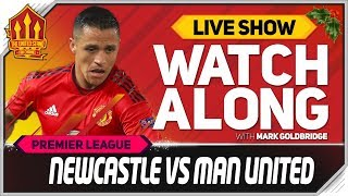 Newcastle United Vs Manchester United L VE Watchalong