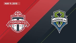 HIGHLIGHTS: Toronto FC vs. Seattle Sounders FC | May 9, 2018