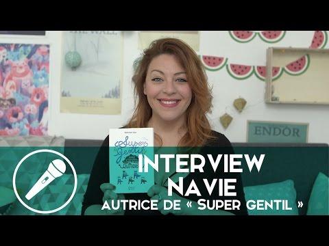 Navie nous parle de « Super gentil », son nouveau livre !