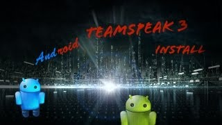 Android: TeamSpeak 3 Installieren - DarkDino2010