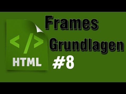 HTML Tutorial 8: Frameset Grundlagen [HD] - TutorialChannel