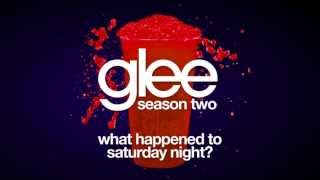 What Happened to Saturday Night? | Glee [HD FULL STUDIO]