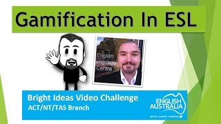 English Australia Bright Ideas Challenge [TAS] – Gamification of an Academic Vocabulary Activity