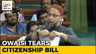 Asaduddin Owaisi Tears Citizenship Bill In Lok Sabha Amid Fiery Debate