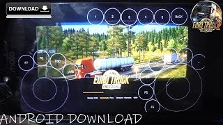 Euro Truck Simulator 2 Android - Install ETS 2 Android (iOS/Android)