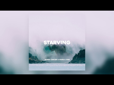 James Carter & Maria Lynn - Starving