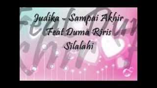 Judika feat. Duma - Sampai Akhir ( Lirik )