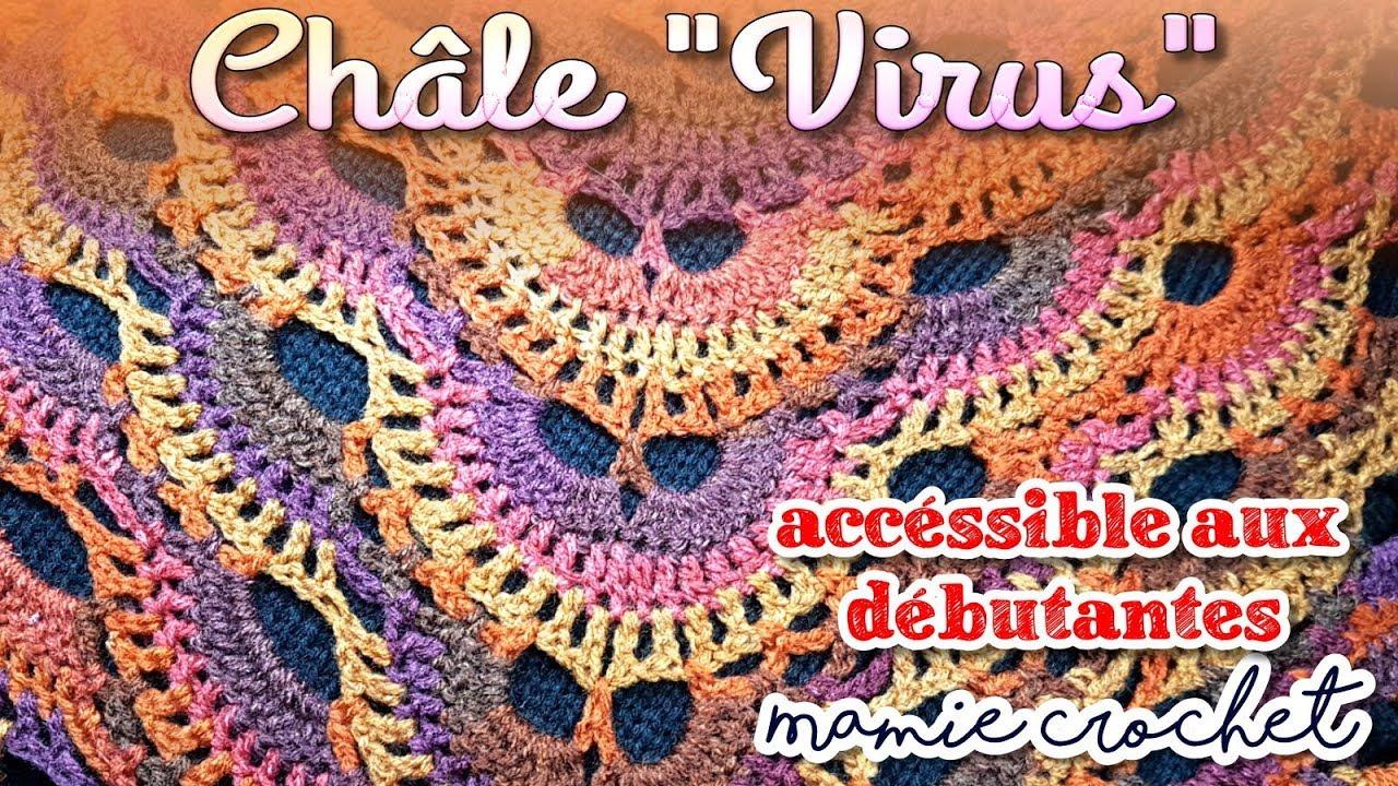 Comment Faire Un Châle Virus Au Crochet Facile Pas à Pas Tuto Diy