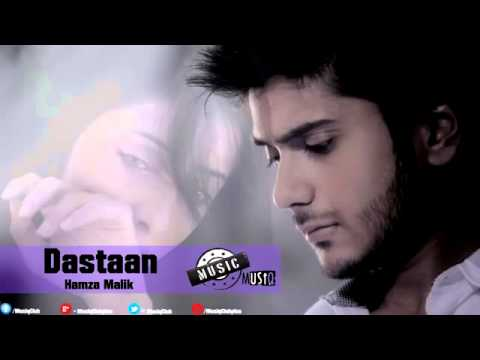 Dastaan – Hamza Malik Official Full Song...