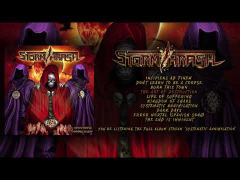 STORMTHRASH - SYSTEMATIC ANNIHILATION (OFFICIAL ALBUMS TREAM 2017)