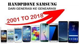 GENERASI HP SAMSUNG DARI 2001 SAMPAI 2018.