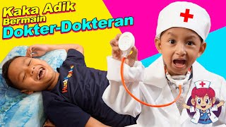 Kakak Adik Main Dokter dokteran | Drama Anak Lucu