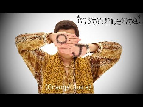 【INSTRUMENTAL】I LIKE OJ (Orange Juice) PIKOTARO (ピコ太郎)