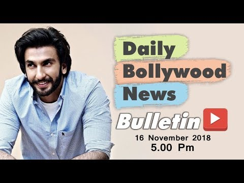 Latest Hindi Entertainment News From Bollywood | Ranveer Singh | 16 November 2018 | 5:00 PM