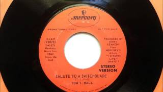 Salute To A Switchblade , Tom T  Hall , 1970 Vinyl 45RPM YouTube Videos