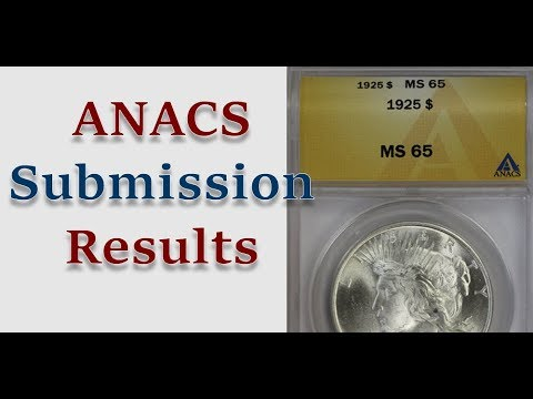 ANACS Coin Grading Submission Reveal